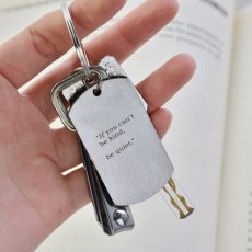 If You Can't Be Kind Be Quiet Keychain