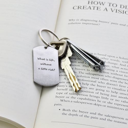 What Is Life Without A Little Risk? Keychain