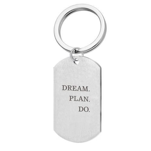 Dream Plan Do Keychain