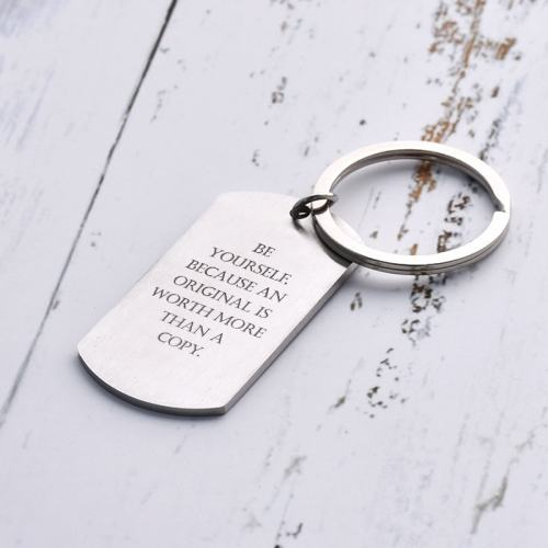 Be Yourself Because An Original Is Worth More Than A Copy Keychain