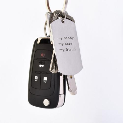My Daddy My Hero My Friend Keychain