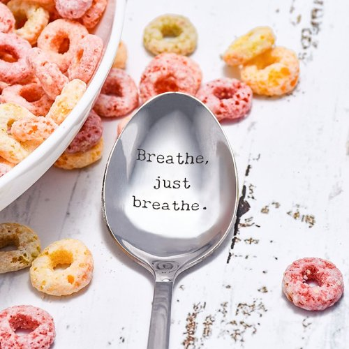 Breathe Just Breathe Spoon