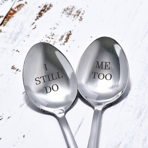 I Still Do Me Too Couple Spoons