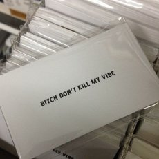 Bitch Don't Kill My Vibe Calling Cards