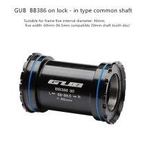 GUB BB386 press-in type Bike Bottom Brackets For MTB Road Bike 30mm Crankset Chainset Axle width 68m-86.5mm
