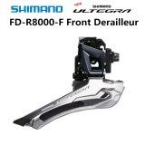 Shimano ULTEGRA FD R8000 F 2x11 Speed Bicycle Front Derailleur R8000 Front Derailleur 6800 Braze on  Clip 31.8mm 34.9mm