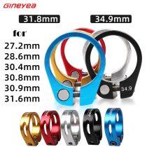 Gineyea 31.8 34.9 mm Lock Up Bike Seatpost Clamp Aluminum Alloy For Pipe Road MTB Bike 27.2 28.6 30.4 30.8 30.9 31.6 Seat Post