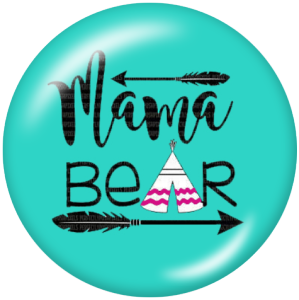 Painted metal 20mm snap buttons  MAMA BEAR Mother's Day Print