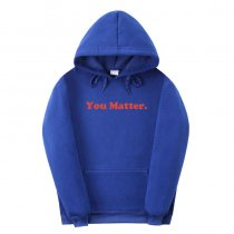 You matter Hooded Sweater