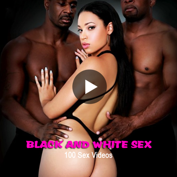 Black and White Sex with 100 Sex Video