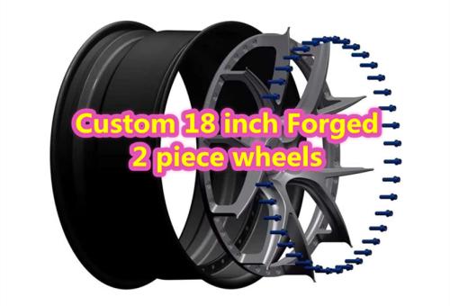 Custom 18 inch Forged 2 Piece Wheels