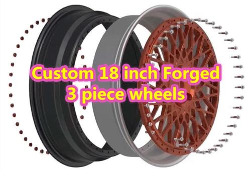 Custom 18 inch Forged 3 Piece Wheels