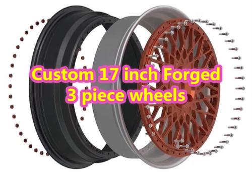 Custom 17 inch Forged 3 Piece Wheels