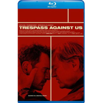 Trespass Against Us bd hd movie