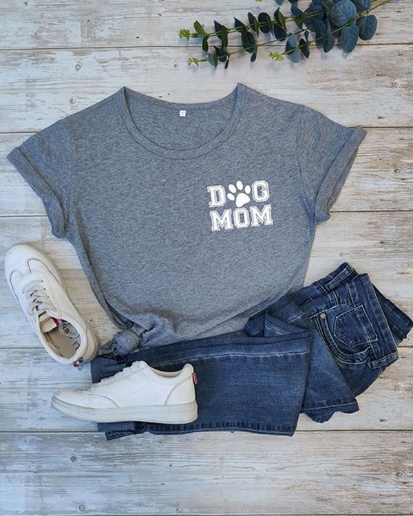 Dog Mom Cotton Tee Printed T-Shirt