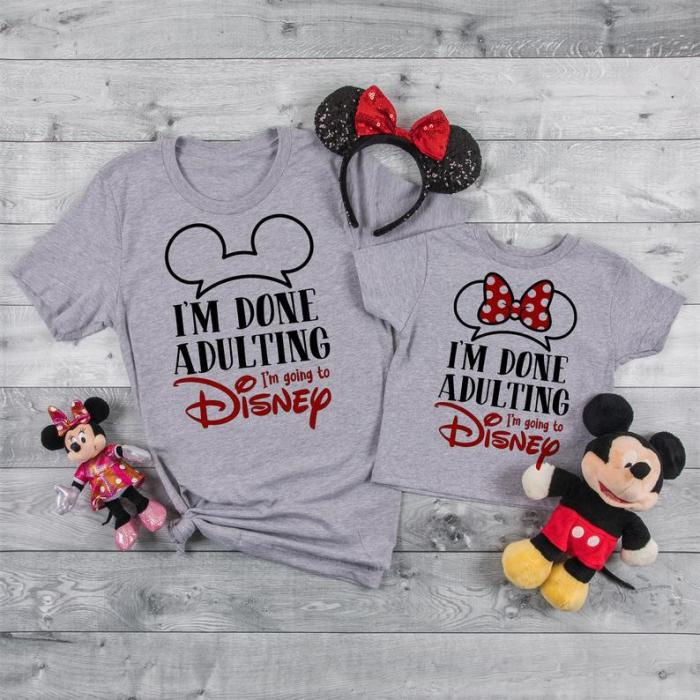 I'M DONE ADULTING Disney Tee,Disney trip 2021,Disney family shirts