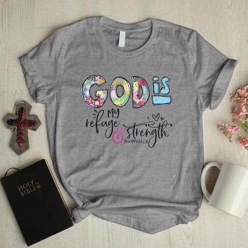 God is my refuge designer graphic tees