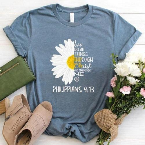 I CAN DO ALL THINGS THROUGH graphic t-shirt