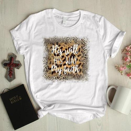 His will his way my faith leopard graphic tees