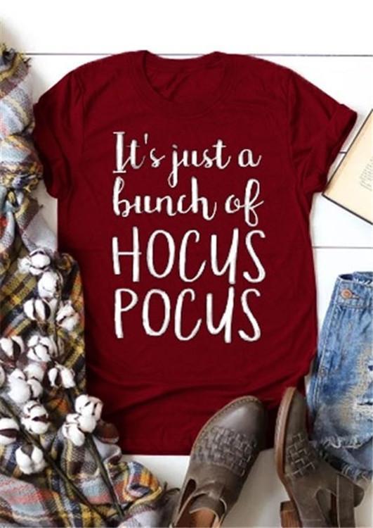 It's Just A Bunch Of Hocus Pocus T-Shirt