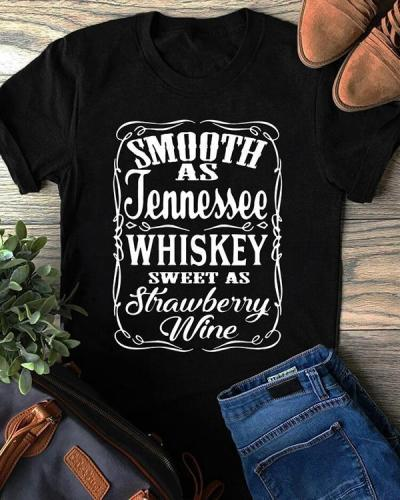 Smooth As Tennessee Whiskey Sweet As Strawberry Wine T-shirt Tee