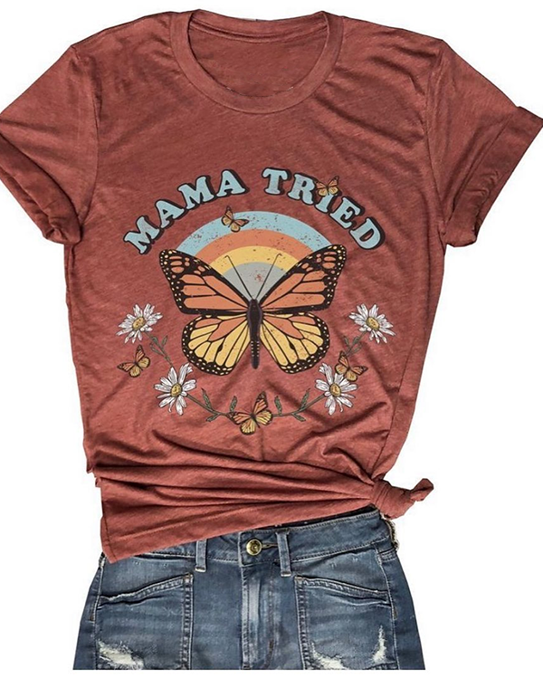 Mama Tried Butterfly Rainbow T-shirt