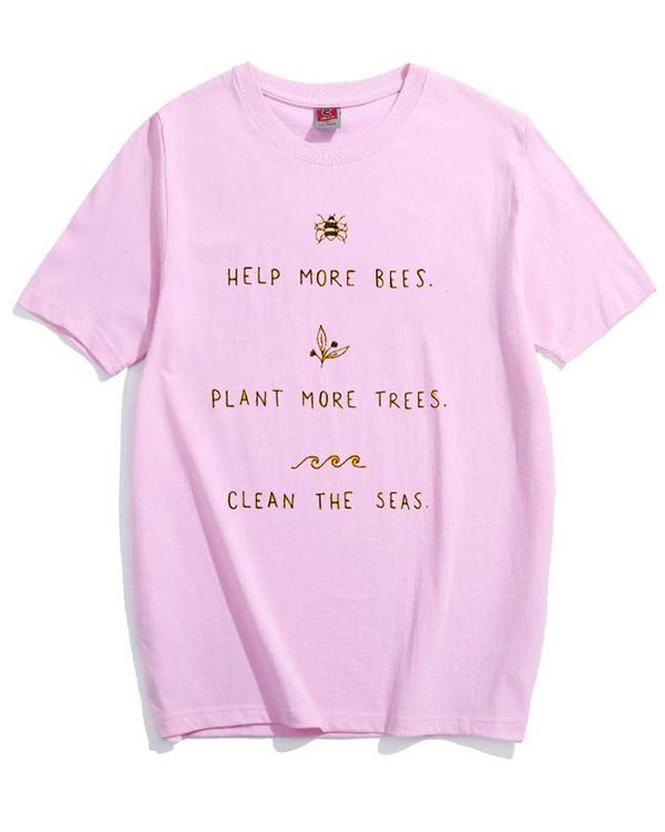 Help More Bees Plant More Trees Clean The Seas Women T-Shirt