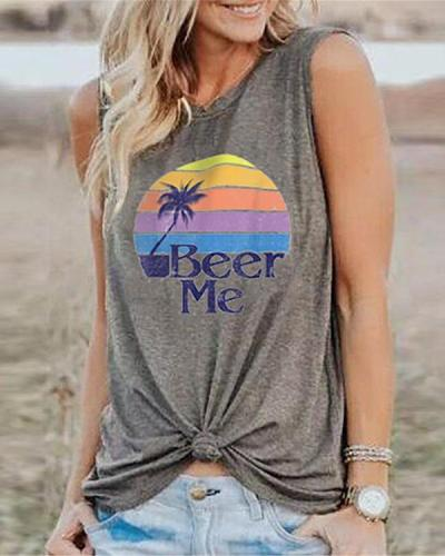 Beer Me Printed O-Neck Tanks