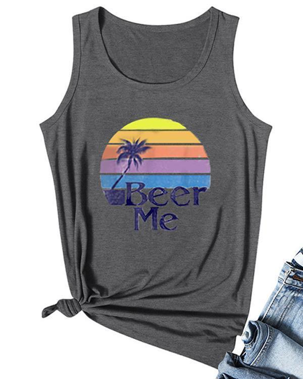 Beer Me Printed O-Neck Tanks