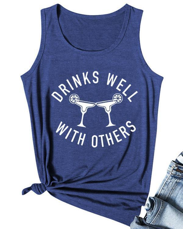 Drinks Well With Others Casual Tank Tops