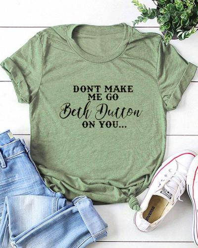 Beth Dutton On You Print Casual T-shirts