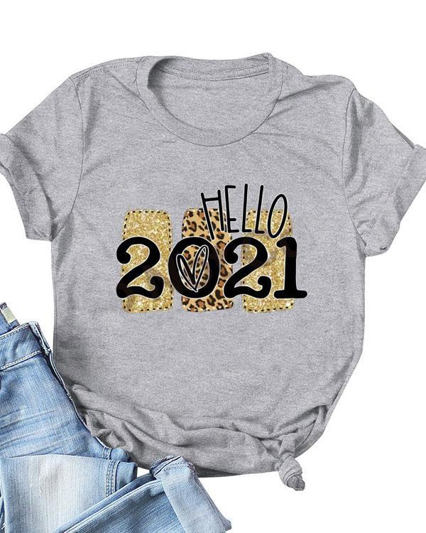 Hello 2021 Print Daily T-shirts For Women