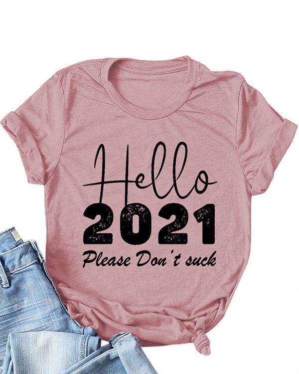 Hello 2021 Print Daily Short Sleeves T-Shirts