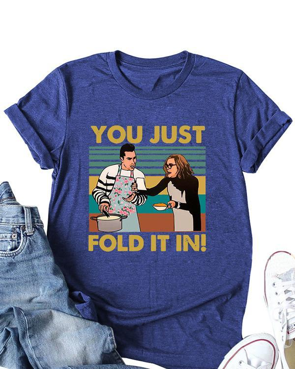 You Just Fold It In Printed Casual Short Sleeves T-Shirt