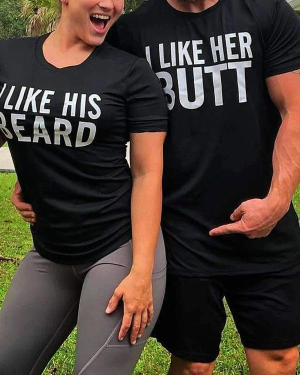 His Beard & Her Butt Letter Printed Shirts