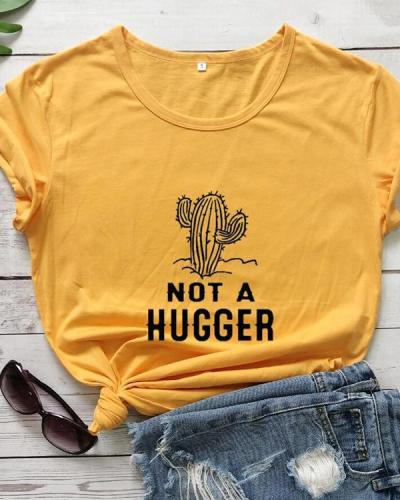 Not A Hugger Print Top Women's Cotton T-Shirt