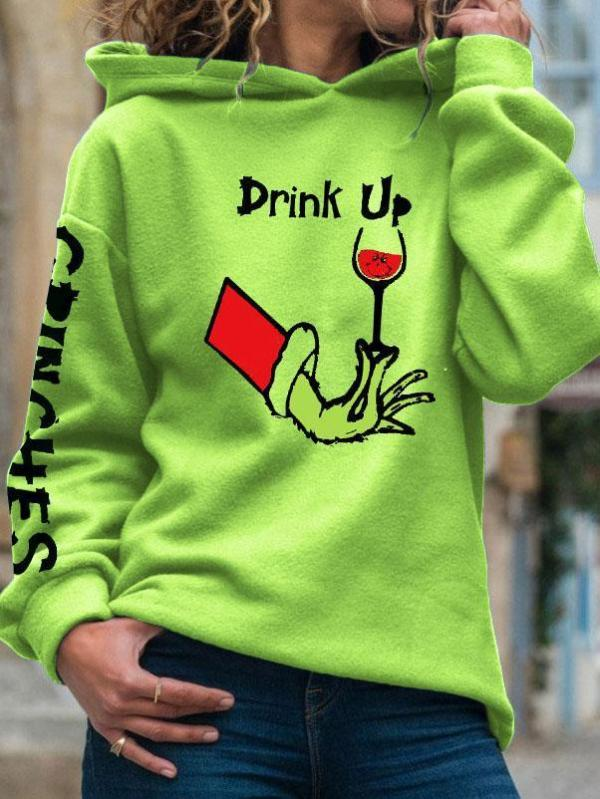 Women's Drink Up Grinches Print Hoodie