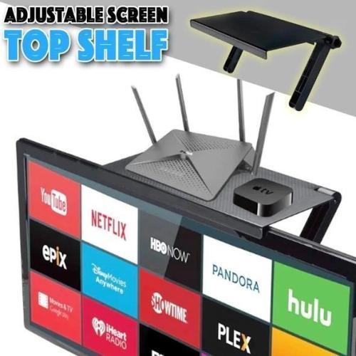 Adjustable Screen Top Shelf