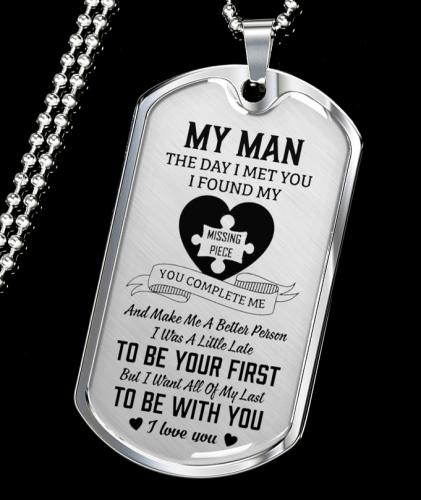 My Man - I Found My Missing Piece Luxury Dog Tag Necklace