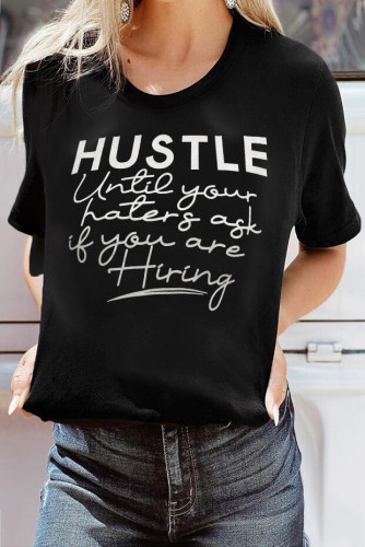 Hustle Until Your Haters Ask If You Are Hiring T-shirt LC2523781-2