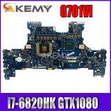 G701VI Motherboard i7-6820HK CPU GTX1080 For Asus G701 G701V G701VI G701VIK Laptop Mainboard G701VI Mainboard Test ok