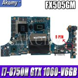 Akemy Motherboard For Asus TUF Gaming FX86F FX86FM FX86 FM8750 Laptop Mainboard original Motherboard I7-8750H GTX1060-6GB