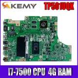 Akemy For ASUS TP501UQK Laotop Mainboard TP501UQK TP501UB TP501UJ TP501UQ TP501U Motherboard with DDR4 GT940M/2G I7-7500U 4G RAM