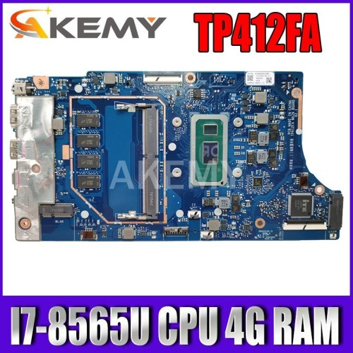 Akemy TP412FA Motherboard  For ASUS VivoBook Flip TP412FA Laotop Mainboard I7-8565U CPU 4G RAM 90NB0N30-R00030