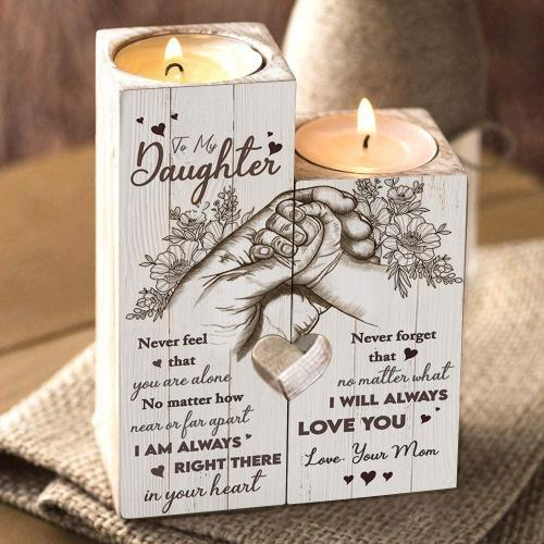 To My Daughter-Never feel that you are alone No matter how  near or far apart-Candle Holder Candlestick
