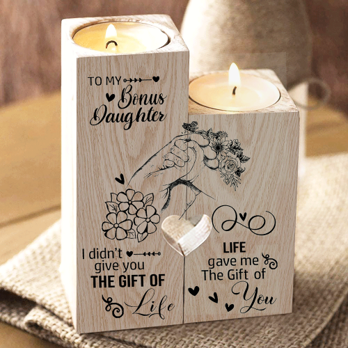 Bonus Daughter - I Didn't Give You The Gift of Life (Holding Hands)- Candle Holder Candlestick