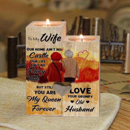 To My Wife Our Home Ain't No Castle Wooden Candle Holder
