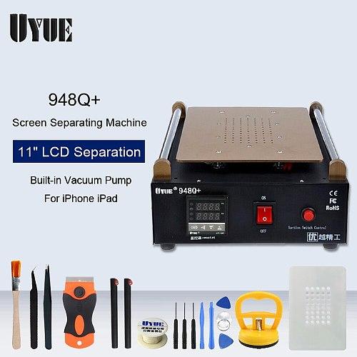 UYUE 948Q+ Built-in Vacuum Pump Separator 11 Inches Phone LCD Screen Separator Machine Glass Touch Screen Repair Refurbished
