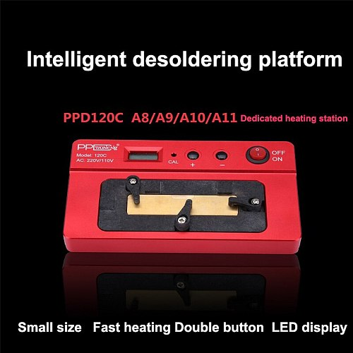 PPD 120C Desoldering Rework Station For iPhone A8 A9 A10 A11 CPU Unsolder Remove Welding Platform Heating Table