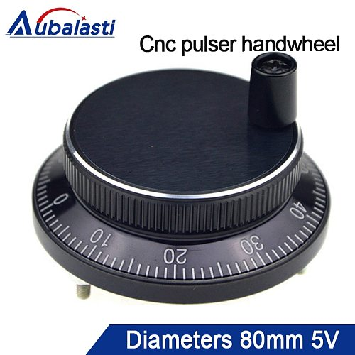 Aubalasti Cnc pulser handwheel Diameter 80mm Pulse 100 DC5v 6pins or 4pins CNC machine Manual Pulse Encoder Generato